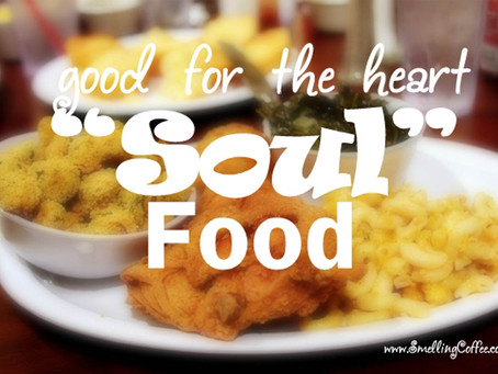 Soul Food: The Food of Love