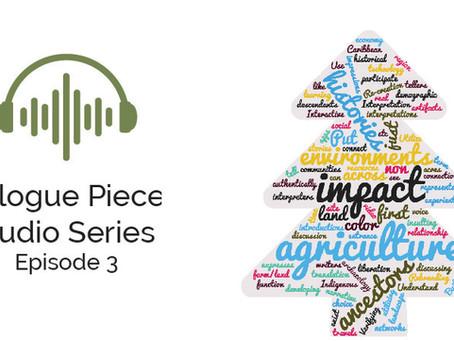 Dialogue Pieces: Episode 3