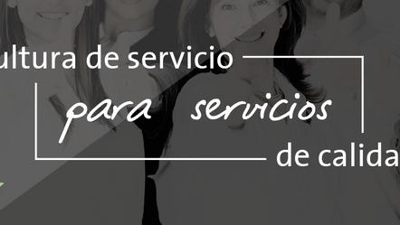 Cultura de Servicio para servicios de Calidad