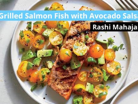 Grilled Salmon with Avocado Salsa Recipe by Rashi Mahajan