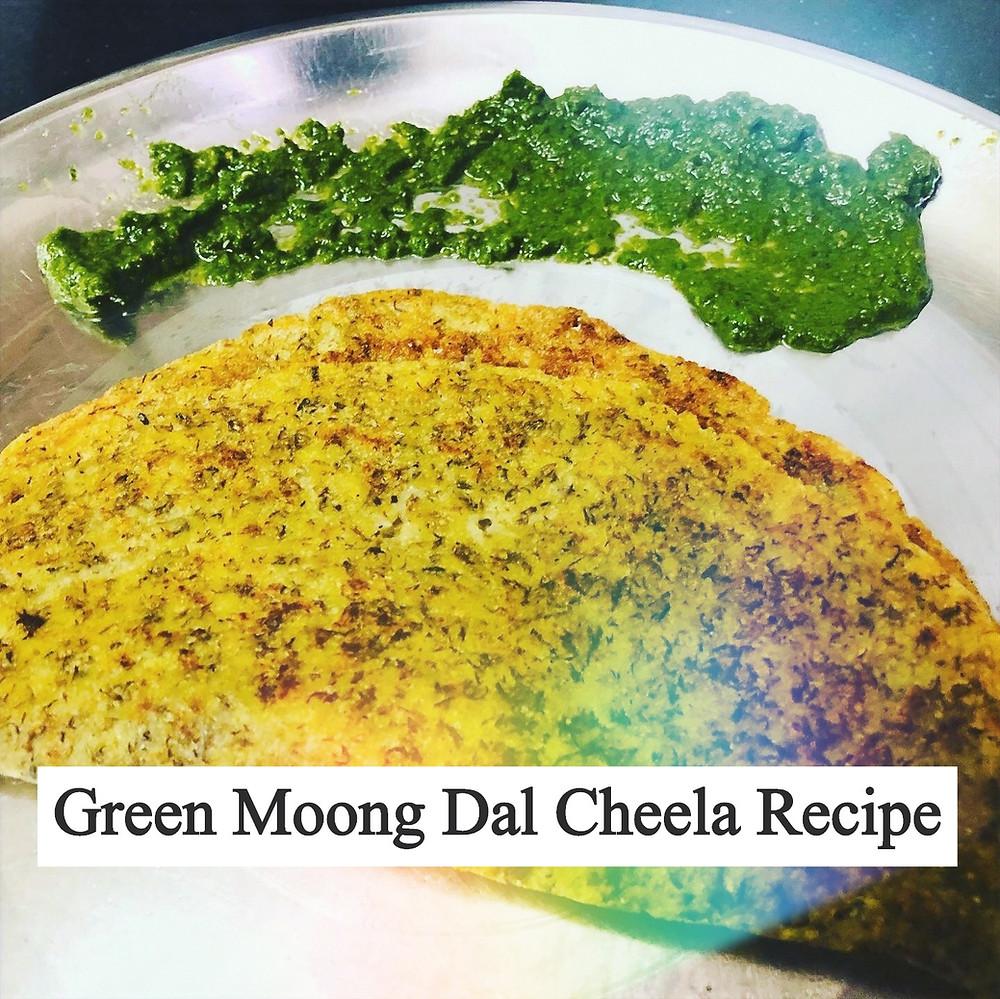 Green Moong Dal Cheela Recipe - Healthy Breakfast