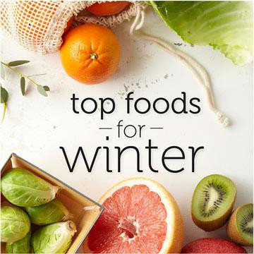 Top Foods for Winters