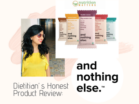 A Dietitian's Honest Review -  AndNothingElse Bars