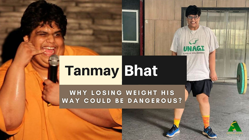 TVF Tanmay Bhat Weight Loss Diet