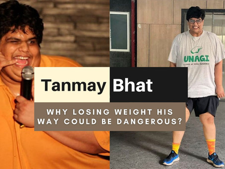 The Actual Truth About Tanmay Bhat's Weight Loss: How his Diet Plan Can Put You In A Problem!