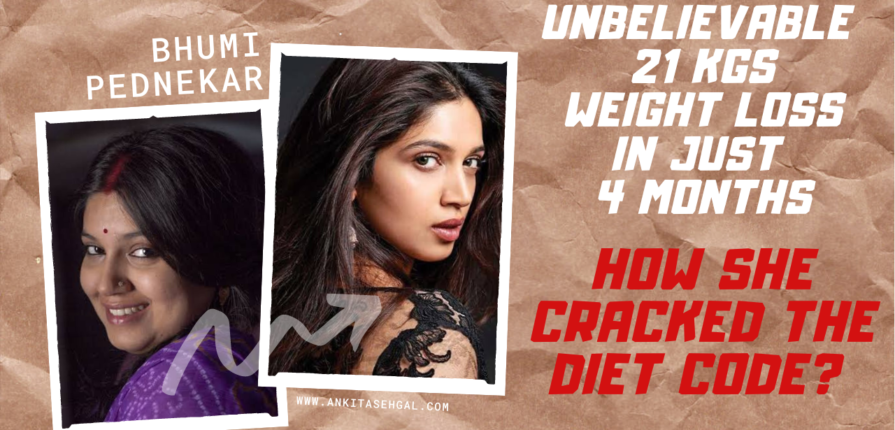 Bhumi Pednekar Bollywood Weight Loss Transformation Diet Plan