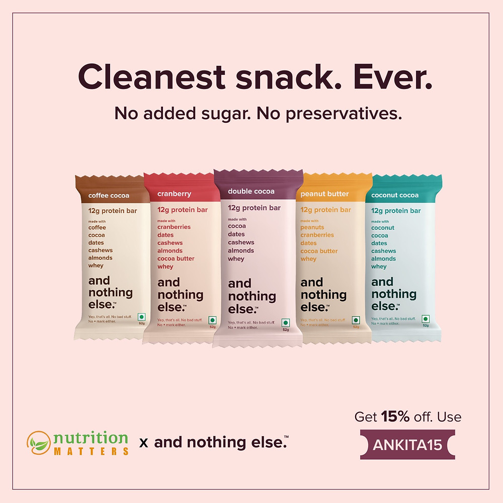and nothing else bars - cleanest snack ever - product review from dietitian ankita gupta sehgal