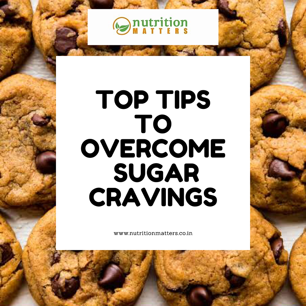 Top Tips to Overcome Sugar Craving