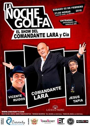 LA NOCHE GOLFA · COMANDANTE LARA Y Cia