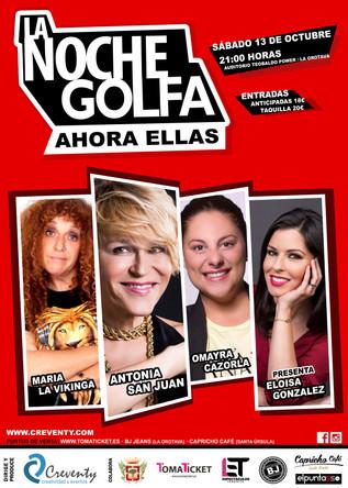 """GRAN EXITO DE LA NOCHE GOLFA """"AHORA ELLAS"""""""