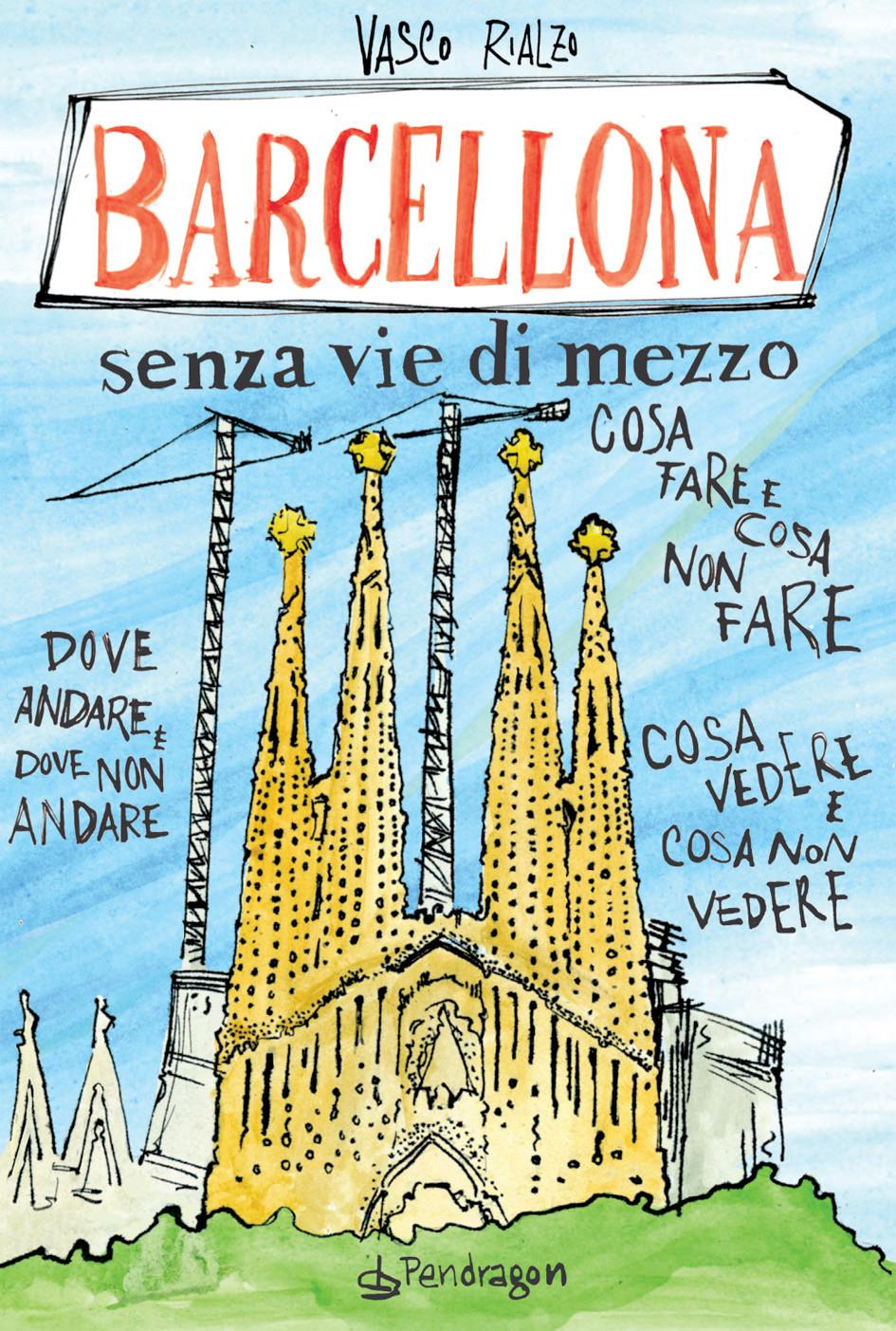 Barcellona senza vie di mezzo Vasco Rialzo
