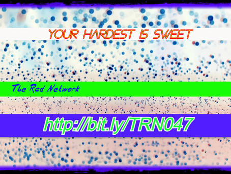 Your hardest is sweet