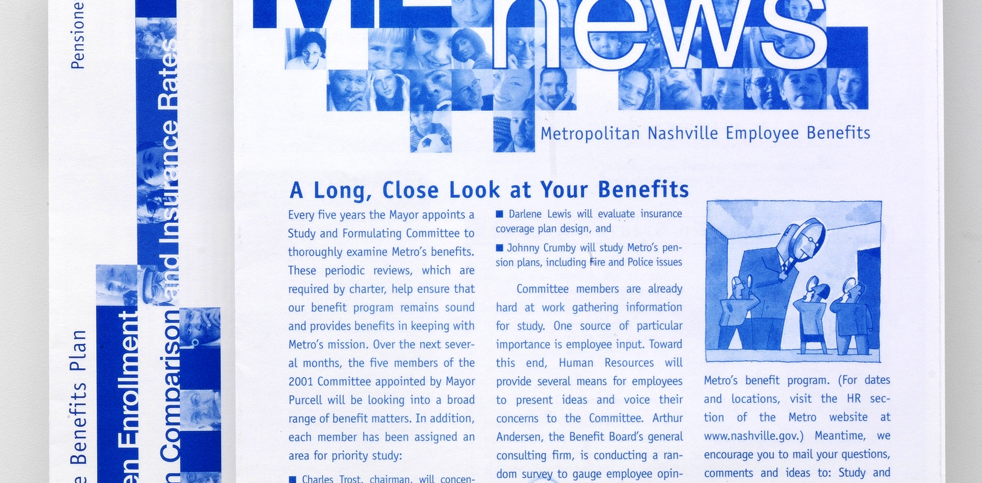 The City of Nashville employee benefits newsletter format design and first issue production for Deloitte Consultiong coordinated visually with the Benefits charts and open enrollment materials.
