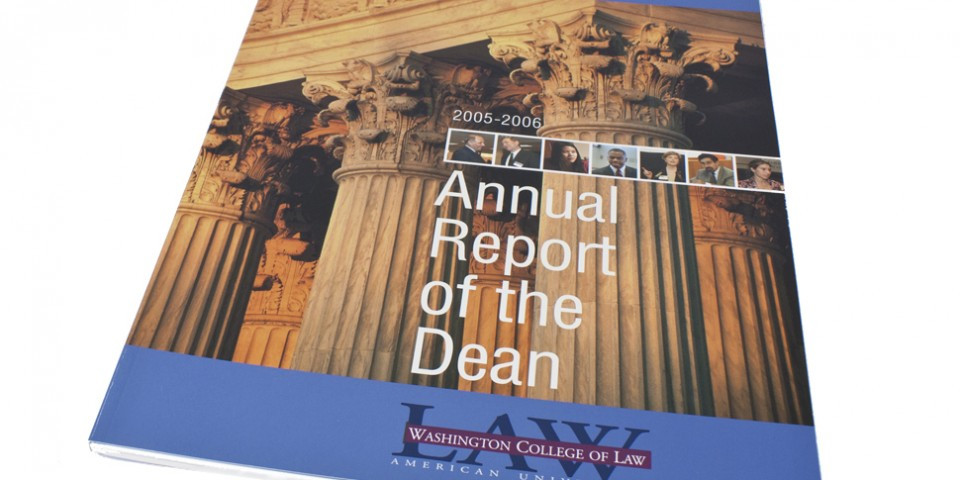 Dean's Report of Washington College Of Law at American University.