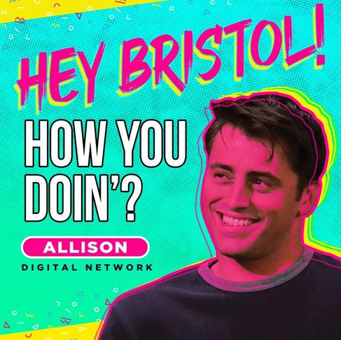 It's Bristol Baby