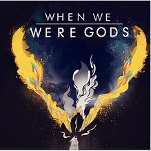 when we were gods-min.png