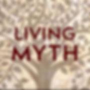 living myth.jpg