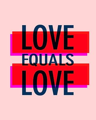 Love Equals Love