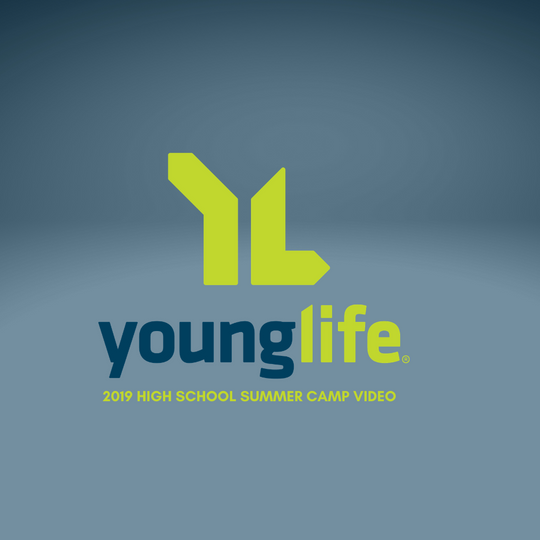 2019 Young Life High School Summer Camp