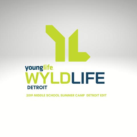 2019 Wyldlife Middle School Summer Camp  Detroit Edit
