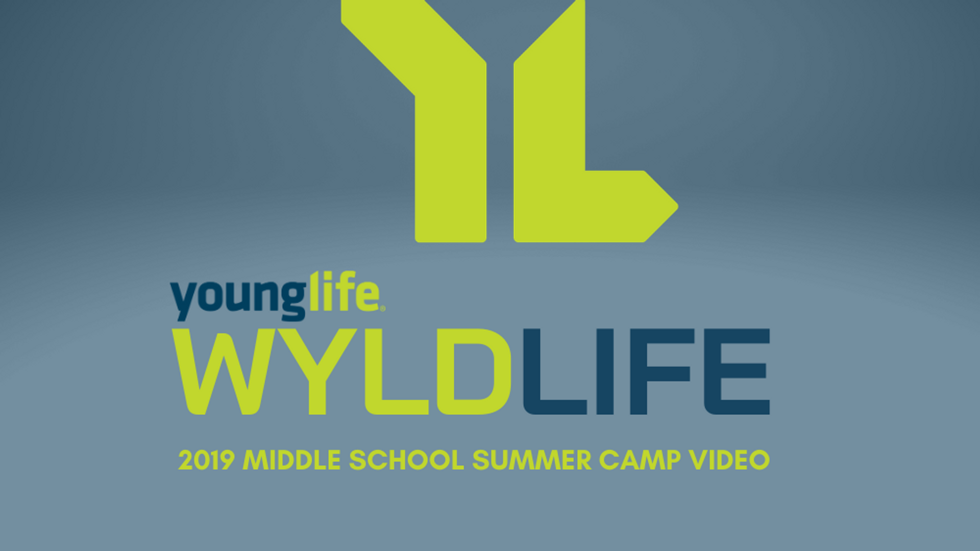 2019 Wyldlife Middle School Summer Camp Full Video