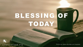 Blessing Of Today
