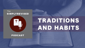 Traditions and Habits
