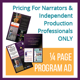 1/4 Page Program Ad (ONLY for Narrators & Indie Professionals)