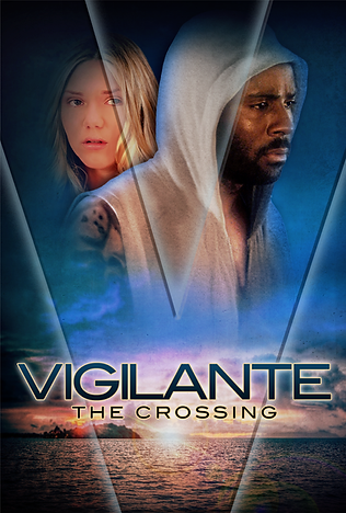 Vigilante: The Crossing