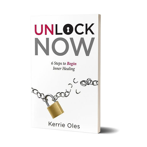 Unlock Now - 6 Steps to Begin Inner Healing
