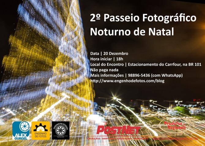 2º Passeio Fotográfico Noturno de Natal