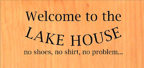 Welcome to the Lake House no shoes