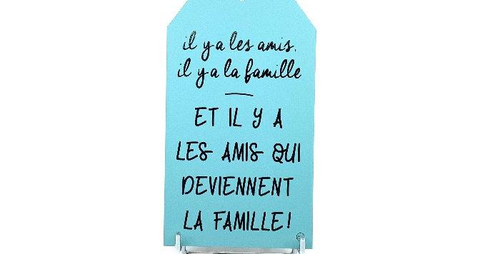 Pancarte Petit Modèle Amis/Famille, Sophie Janiere