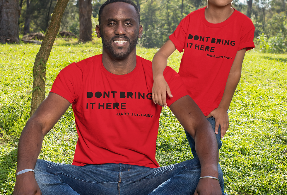 Don't Bring It Here Shirt (Toddler)