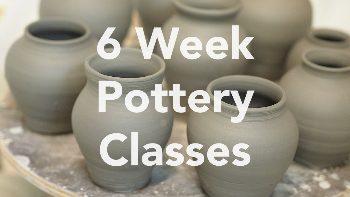 6 Week Pottery Course