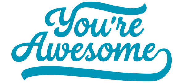 YOUREAWESOME3.png