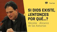 ThinkTalk19: Nicolás Álvarez de las Asturias