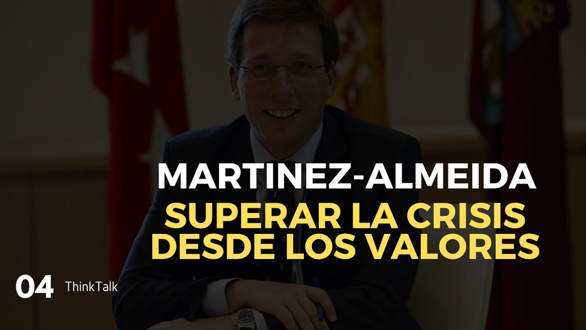 ThinkTalk4: Jose Luís Martínez-Almeida, Alcalde de Madrid