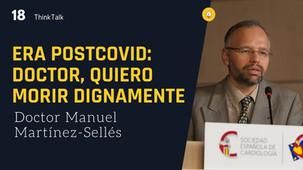 ThinkTalk18: Dr. Manuel Martínez-Sellés