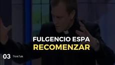 ThinkTalk3: Fulgencio Espa, teólogo y autor