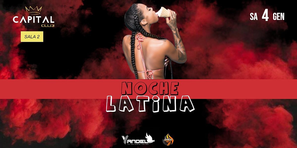 Noche Latina (SALA 2)