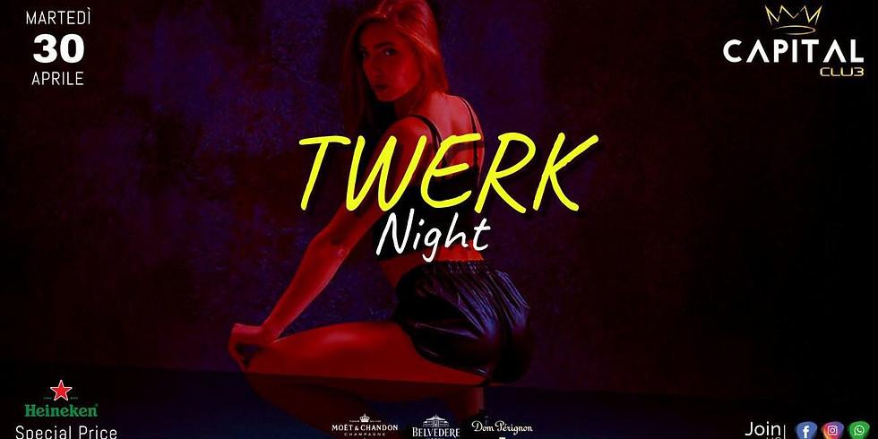 TWERK Night