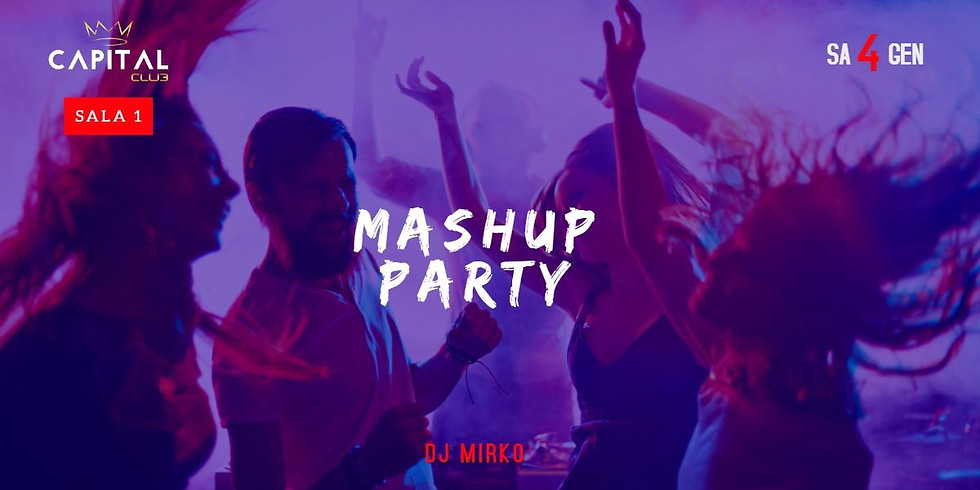 Mashup Party (SALA 1)