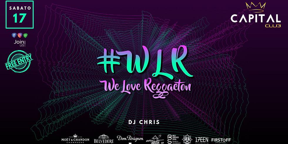 #WLR / We Love Reggaeton