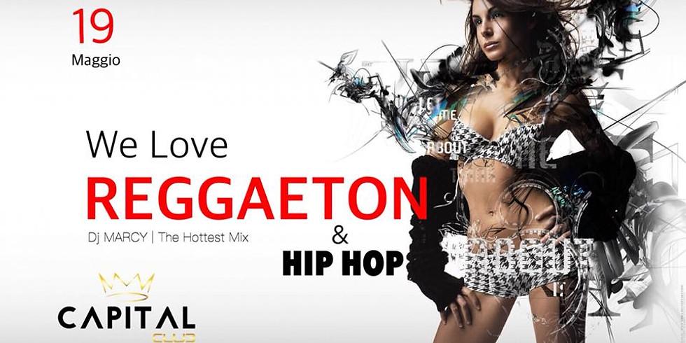 We Love REGGAETON & HIP HOP