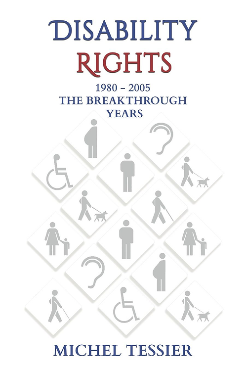 DISABILITY RIGHTS - Michel Tessier