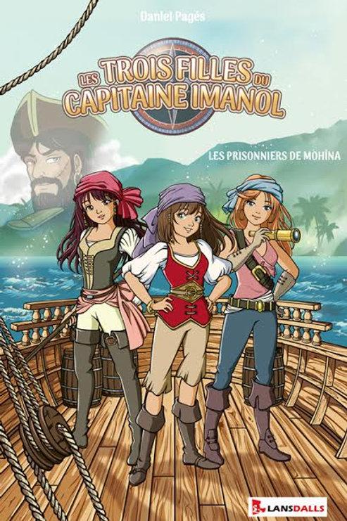 LES TROIS FILLES DU CAPITAINE IMANOL - DANIEL PAGÈS