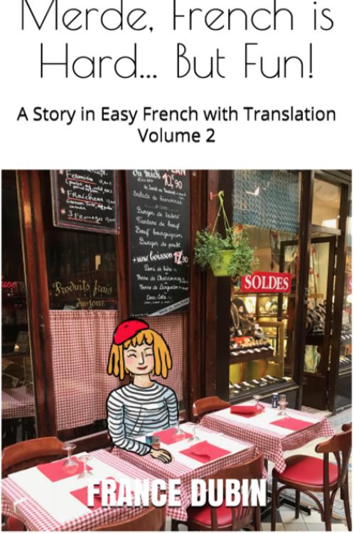 MERDE, FRENCH IS HARD... BUT FUN! - France Dubin
