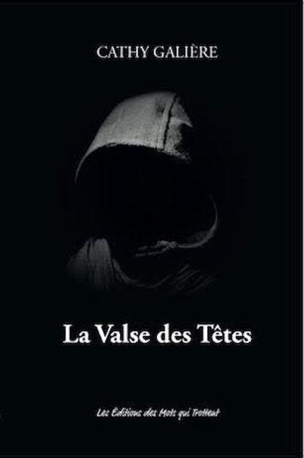 LA VALSE DES TETES - Cathy Galiere