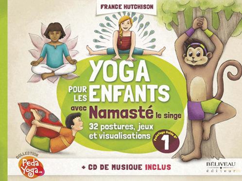 YOGA POUR LES ENFANTS AVEC NAMASTÉ - FRANCE HUTCHISON